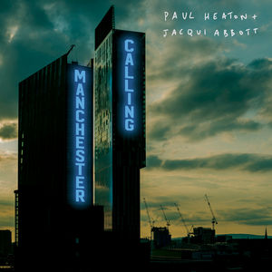 Paul Heaton & Jacqui Abbott: Manchester Calling (Double Deluxe Version) CD ONLY - NOT INCLUDING CHRISTMAS CARD