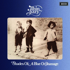Thin Lizzy: Shades Of A Blue Orphanage: Deluxe Reissue