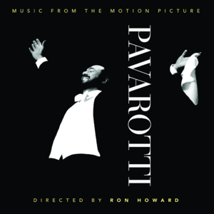 Luciano Pavarotti: Music from the Official Motion Picture Soundtrack