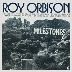Roy Orbison: Milestones