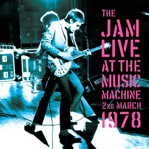 The Jam: Live At The Music Machine - Exclusive Pressing