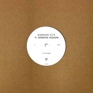Gorgon City: Gorgon City ft Jennifer Hudson - Go All Night 12'' Vinyl