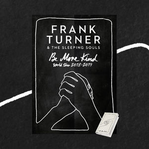 Frank Turner: Be More Kind Cassette & Art Print