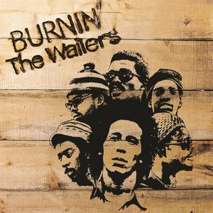 Bob Marley and The Wailers: Burnin'