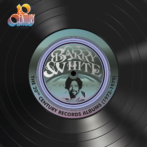 Barry White: The 20th Century Records Albums (1973-1979)