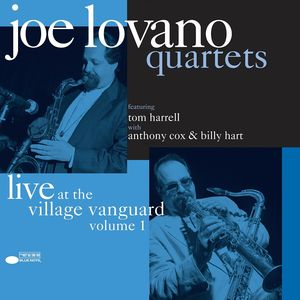 Joe Lovano: Quartets: Live At The Village Vanguard Vol. 1