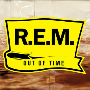 R.E.M.: Out Of Time: 25th Anniversary Deluxe Edition