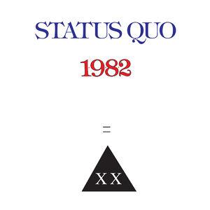 Status Quo: 1982 - Deluxe Edition