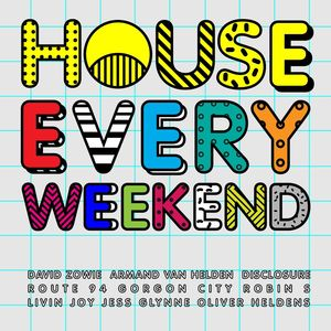 Various: House Every Weekend