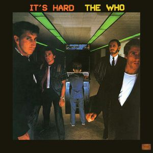 The Who: It's Hard