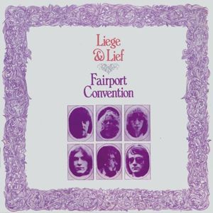 Fairport Convention: Liege & Lief