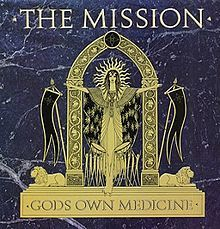 The Mission: GOD'S OWN MEDICINE THE MISSION/GOD'S OWN MEDICINE