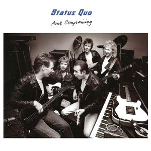 Status Quo: Ain't Complaining - Deluxe Edition