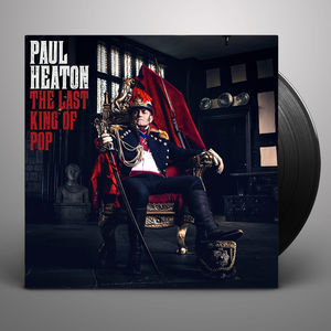 Paul Heaton: The Last King Of Pop Signed LP