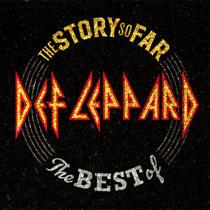 Def Leppard: The Story So Far…The Best Of Def Leppard - Double LP