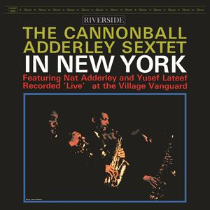 Cannonball Adderley Sextet: In New York
