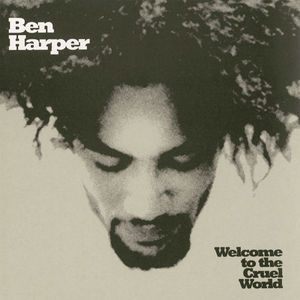 Ben Harper: Welcome To The Cruel World 25th Anniversary