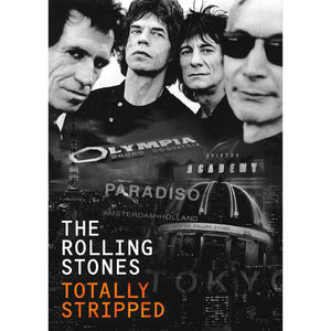 The Rolling Stones: Totally Stripped DVD