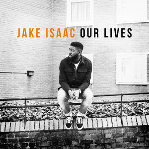 Jake Isaac: Our Lives: Signed LP
