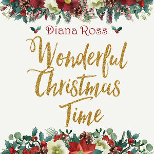 Diana Ross: Wonderful Christmas Time: Exclusive Transculent Red Vinyl