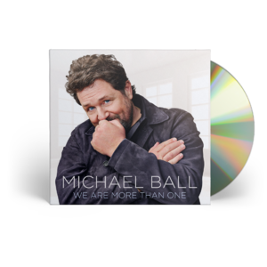 Michael Ball: We Are More Than One CD