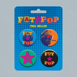Paul Weller: Fat Pop Badge Set