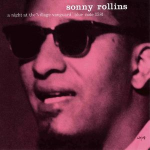 Sonny Rollins: A Night At The Village Vanguard