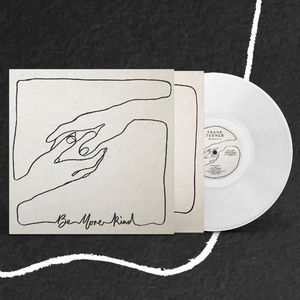 Frank Turner: Be More Kind Exclusive Clear 12
