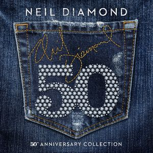 Neil Diamond: 50th Anniversary Collection [3 CD]