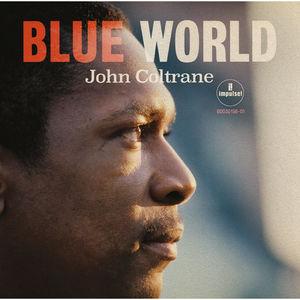 John Coltrane: Blue World