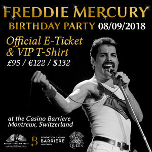 Freddie For A Day: Freddie Mercury's 72nd Birthday Party @ The Casino, Montreux, Switzerland - 08/09/2018 E-Ticket and VIP T-Shirt
