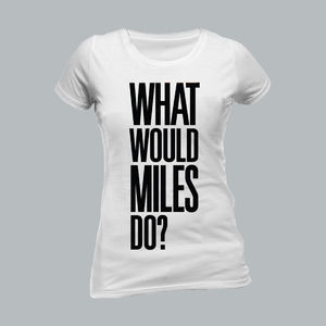 Miles Kane: What Would Miles Do? White Ladies T-Shirt