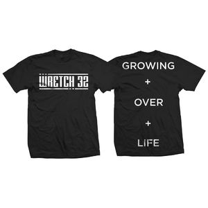Wretch 32: Growing Over Life T-Shirt