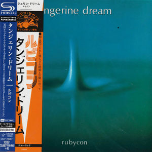 Tangerine Dream: Rubycon: SHM-CD