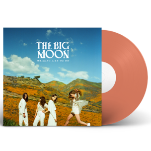 The Big Moon: Walking Like We Do: Limited Edition Orange Vinyl