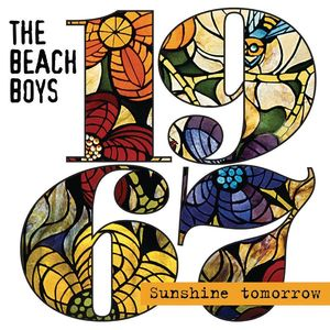 The Beach Boys: 1967 - Sunshine Tomorrow