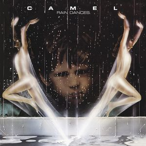 Camel: Rain Dances