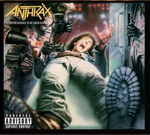Anthrax: Spreading The Disease: Deluxe Edition