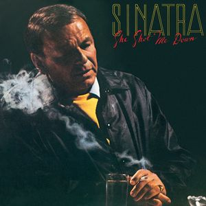 Frank Sinatra: She Shot Me Down