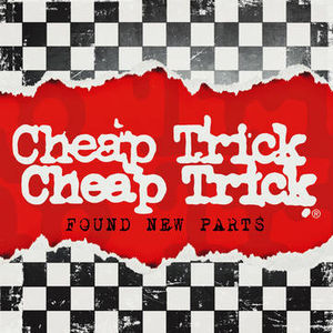 Cheap Trick: Found New Parts
