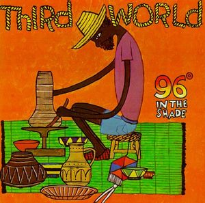 Third World: 96º In The Shade