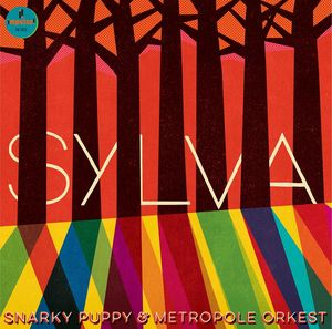 Snarky Puppy + Metropole Orkest: Sylva: Digipak