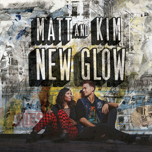 Matt & Kim: New Glow LP