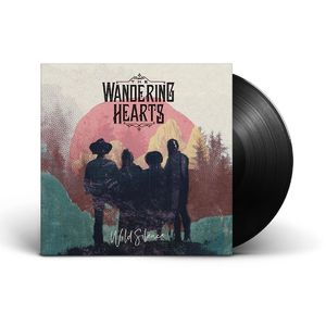 The Wandering Hearts: Wild Silence & Signed Insert