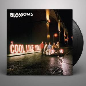 Blossoms: Cool Like You Standard LP (Signed)