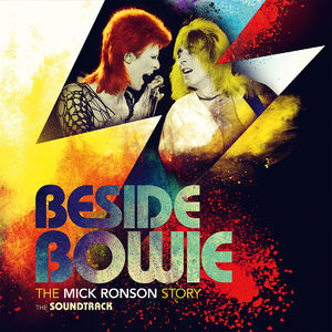 Various Artists: Beside Bowie: The Mick Ronson Story The Soundtrack