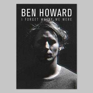 Ben Howard: IFWWW Poster