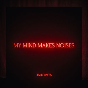 Pale Waves: My Mind Makes Noises Transparent Red LP + Cassette + Signed Art Card