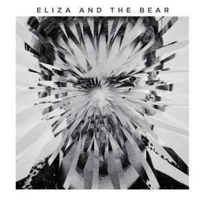 Eliza And The Bear: Eliza And The Bear Deluxe CD