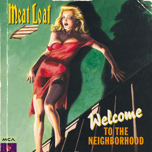 Meat Loaf: Welcome To The Neighbourhood